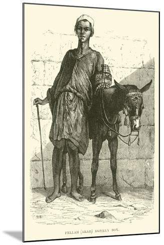 Fellah, Arab; Donkey Boy--Mounted Giclee Print