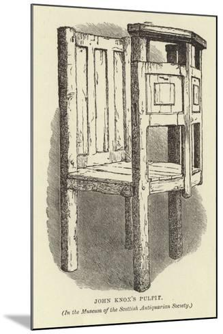 John Knox's Pulpit--Mounted Giclee Print