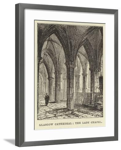 Glasgow Cathedral, the Lady Chapel--Framed Art Print