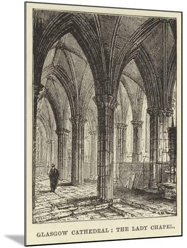 Glasgow Cathedral, the Lady Chapel--Mounted Giclee Print