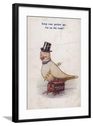 Keep Your Pecker Up: I'm on the Road!--Framed Art Print
