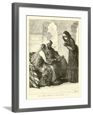 Mrs Judson Appealing to the Governor--Framed Art Print