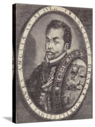Sir Francis Drake--Stretched Canvas Print