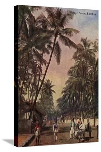 Village Scene, Bombay--Stretched Canvas Print