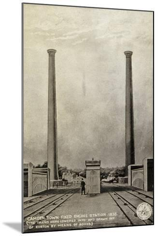 Camden Town Fixed Engine Station, 1838--Mounted Giclee Print