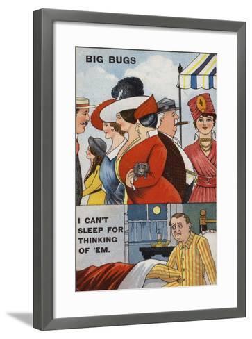 Big Bugs, I Can't Sleep for Thinking of 'Em--Framed Art Print