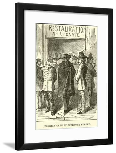 Foreign Cafe in Coventry Street--Framed Art Print