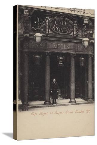 Cafe Royal, 68, Regent Street, London, West--Stretched Canvas Print