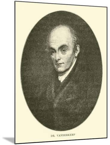 Dr Vanderkemp--Mounted Giclee Print