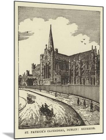 St Patrick's Cathedral, Dublin, Exterior--Mounted Giclee Print