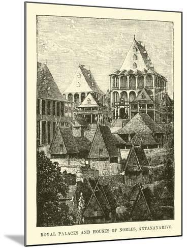 Royal Palaces and Houses of Nobles, Antananarivo--Mounted Giclee Print