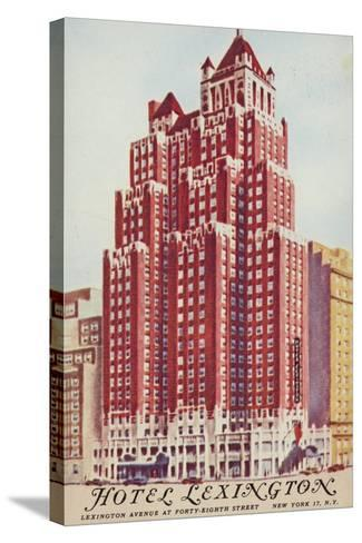 Hotel Lexington; New York City, Usa--Stretched Canvas Print