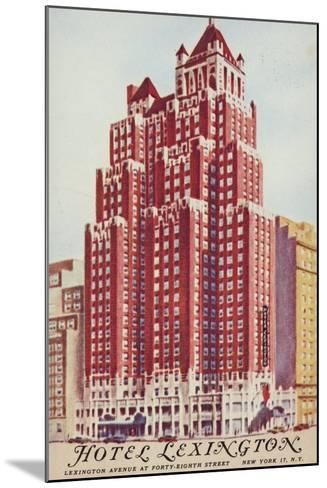 Hotel Lexington; New York City, Usa--Mounted Giclee Print