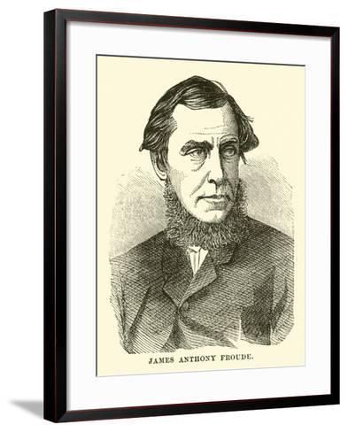 James Anthony Froude--Framed Art Print
