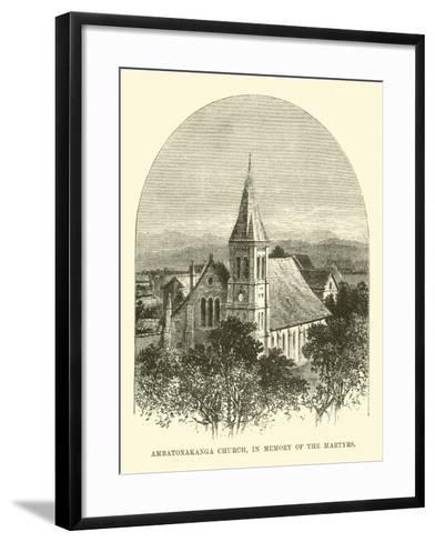 Ambatonakanga Church, in Memory of the Martyrs--Framed Art Print