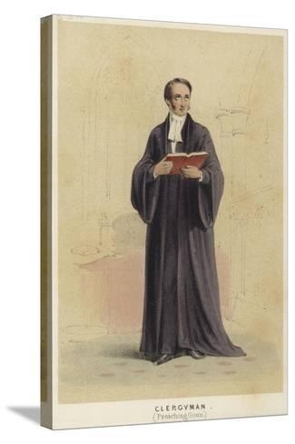 A Cleryman Wearing a Preaching Gown--Stretched Canvas Print
