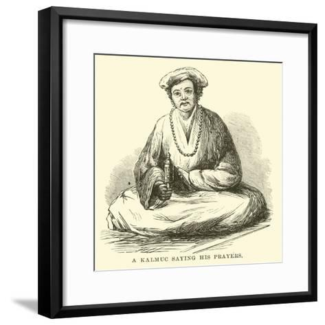 A Kalmuc Saying His Prayers--Framed Art Print