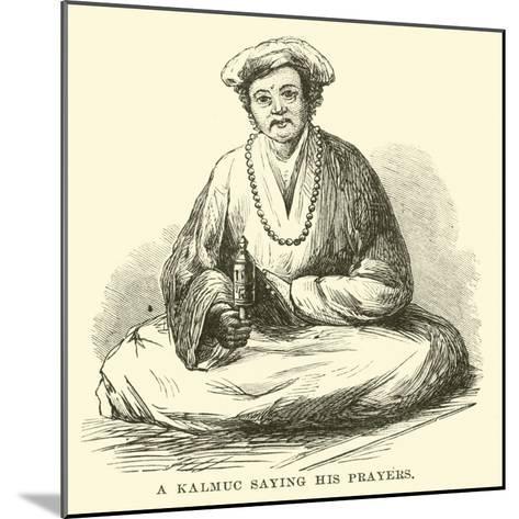 A Kalmuc Saying His Prayers--Mounted Giclee Print