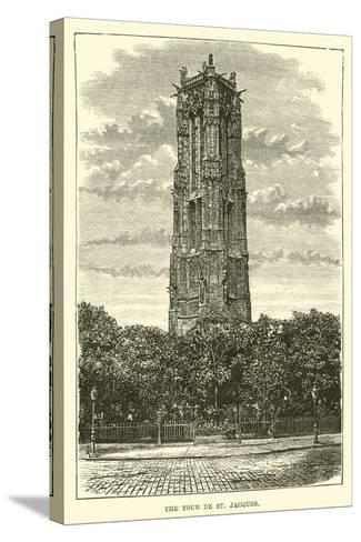 The Tour De St Jacques--Stretched Canvas Print