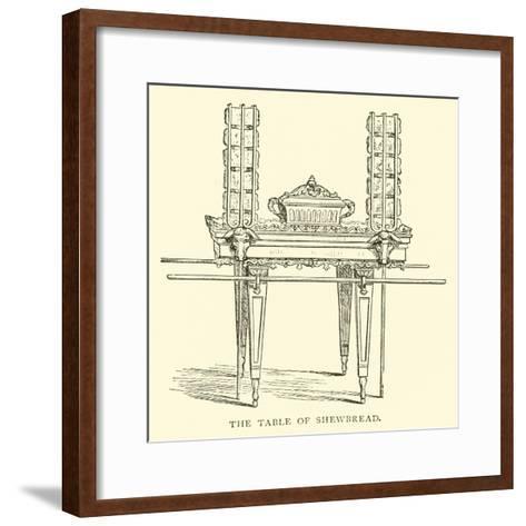 The Table of Shewbread--Framed Art Print
