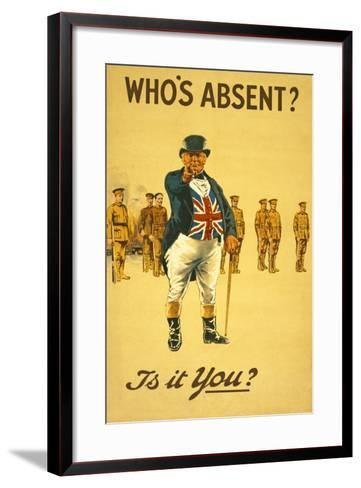 Who's Absent? Is it You?' Pub. London, 1915--Framed Art Print