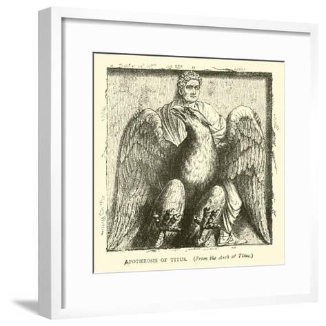 Apotheosis of Titus--Framed Art Print