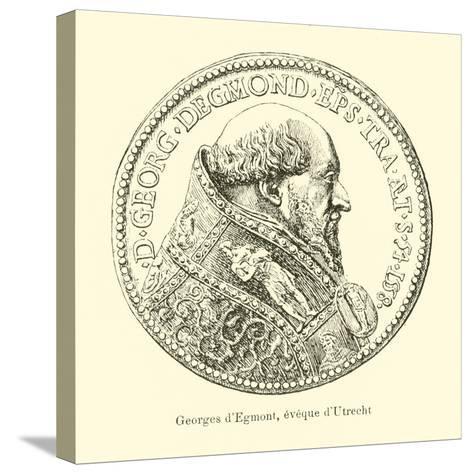 George Van Egmond, Bishop of Utrecht--Stretched Canvas Print