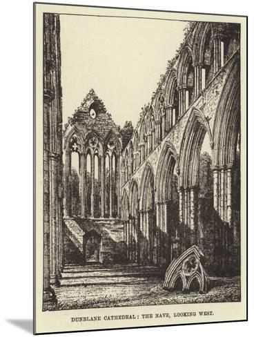 Dunblane Cathedral, the Nave, Looking West--Mounted Giclee Print