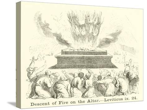 Descent of Fire on the Altar, Leviticus, IX, 24--Stretched Canvas Print