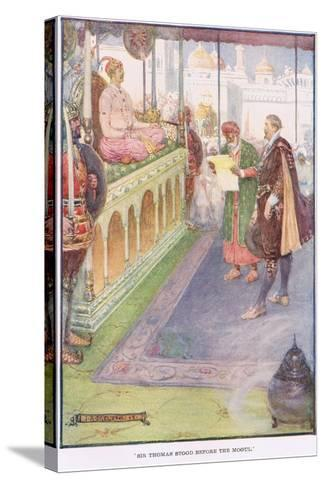 Sir Thomas Stood before the Mogul-Joseph Ratcliffe Skelton-Stretched Canvas Print