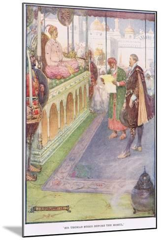 Sir Thomas Stood before the Mogul-Joseph Ratcliffe Skelton-Mounted Giclee Print
