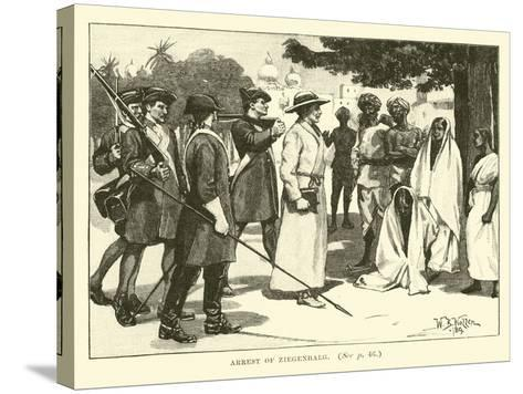 Arrest of Ziegenbalg--Stretched Canvas Print