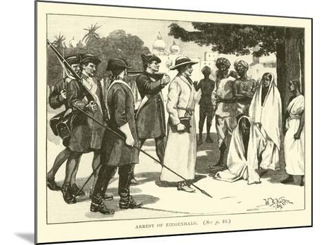Arrest of Ziegenbalg--Mounted Giclee Print