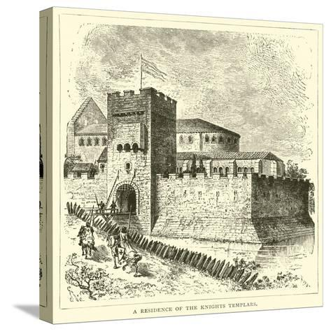 A Residence of the Knights Templars--Stretched Canvas Print