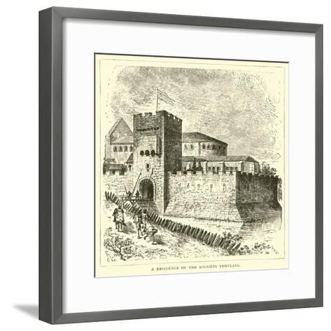 A Residence of the Knights Templars--Framed Art Print