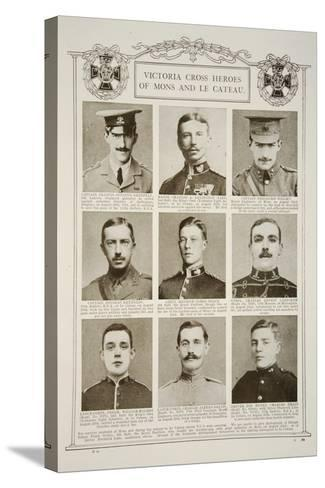 Victoria Cross Heroes of Mons and Le Cateau--Stretched Canvas Print