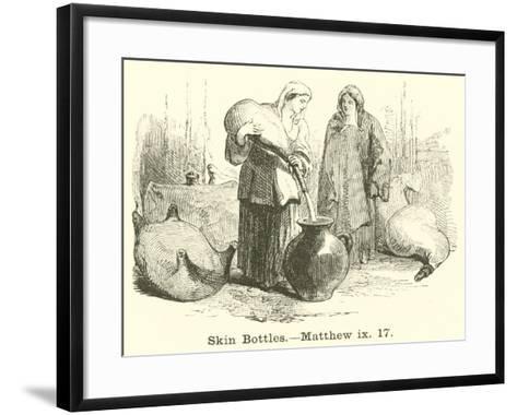 Skin Bottles, Matthew, IX, 17--Framed Art Print