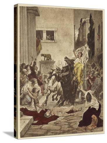 Tullia Driving over Her Father's Corpse--Stretched Canvas Print