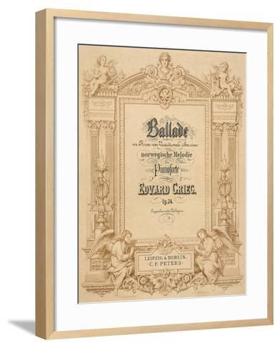 Title Page of Score for Ballads-Edvard Grieg-Framed Art Print