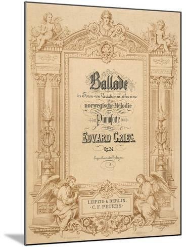 Title Page of Score for Ballads-Edvard Grieg-Mounted Giclee Print
