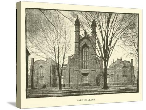Yale College--Stretched Canvas Print