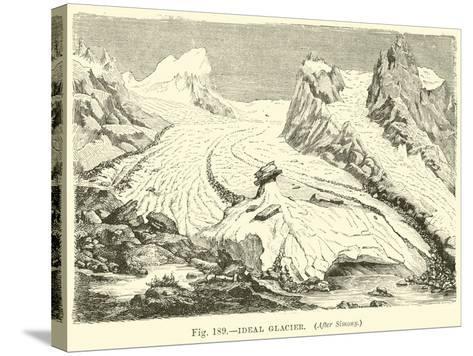 Ideal Glacier--Stretched Canvas Print