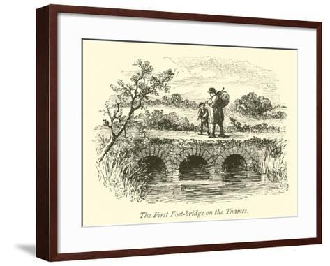 The First Foot-Bridge on the Thames--Framed Art Print