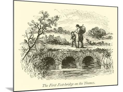 The First Foot-Bridge on the Thames--Mounted Giclee Print