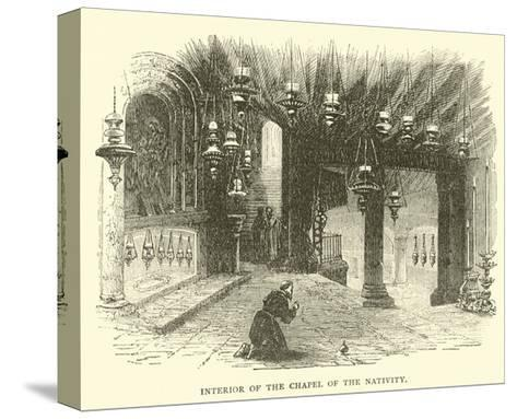Interior of the Chapel of the Nativity--Stretched Canvas Print