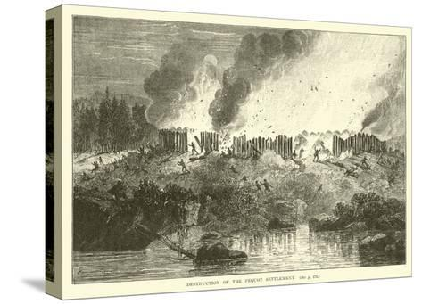 Destruction of the Pequot Settlement--Stretched Canvas Print