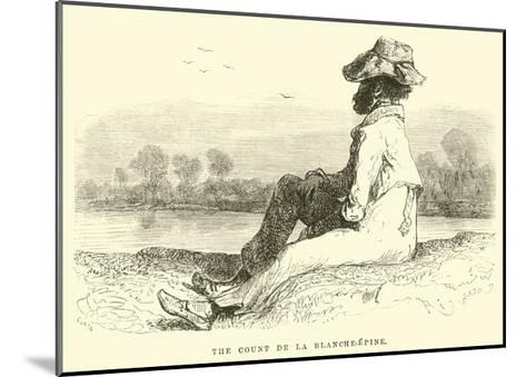 The Count De La Blanche-Epine-?douard Riou-Mounted Giclee Print
