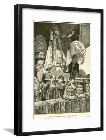 The Last Benediction of Pope Pius IX--Framed Art Print