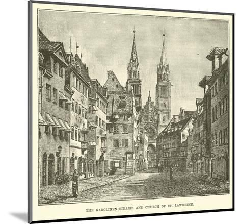 The Karolinen-Strasse and Church of St Lawrence--Mounted Giclee Print