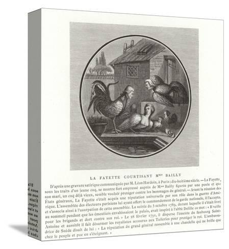 The Marquis De Lafayette Wooing Madame Bailly--Stretched Canvas Print
